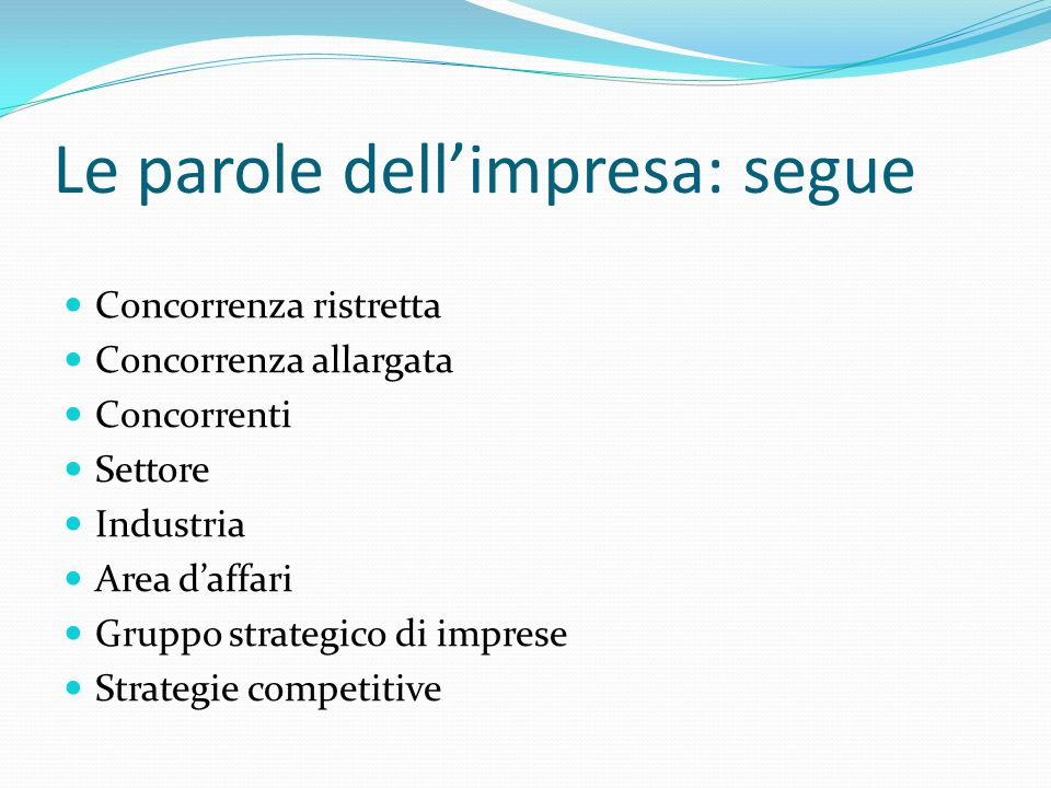 Le parole dell'impresa: segue