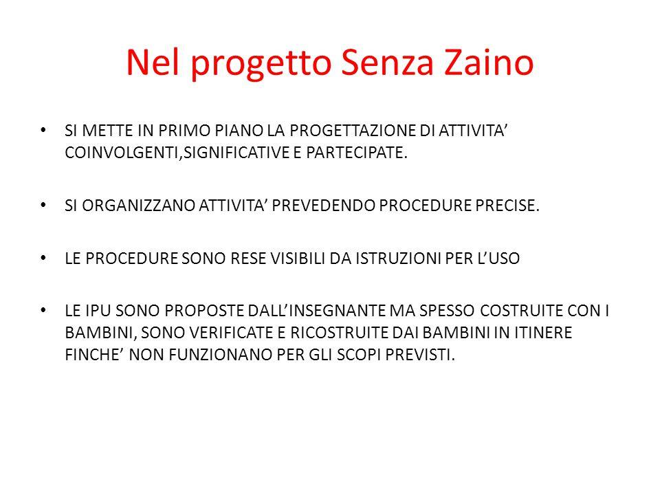 Nel progetto Senza Zaino