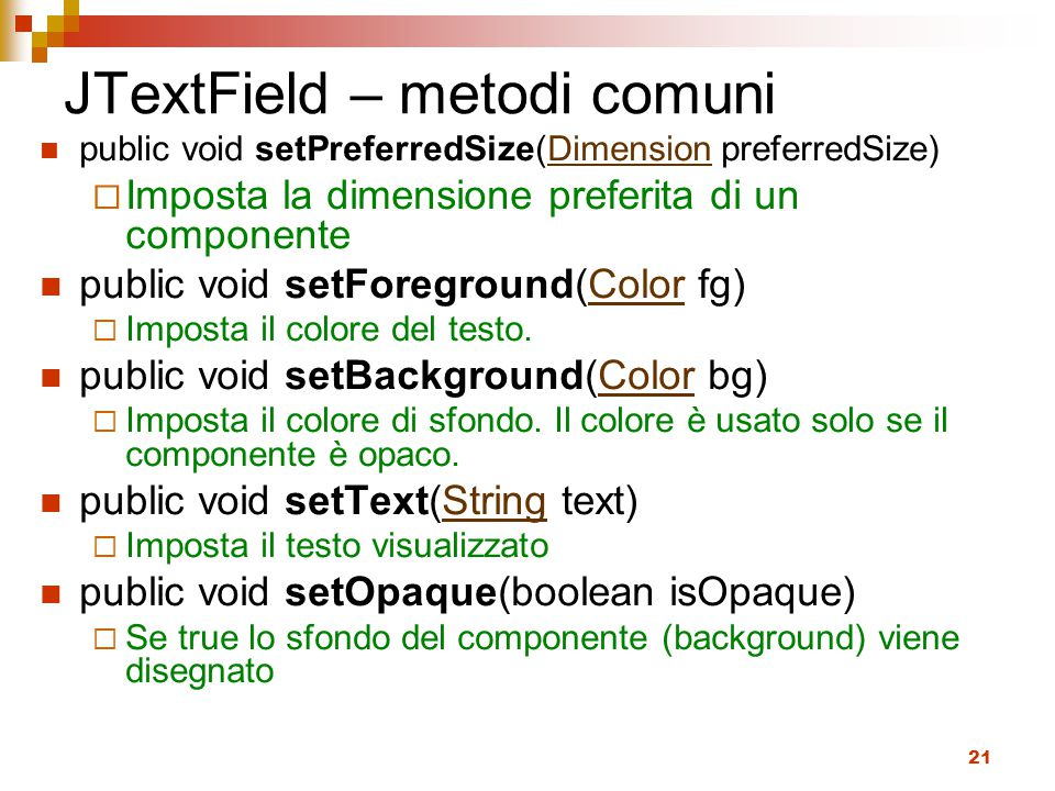 JTextField – metodi comuni
