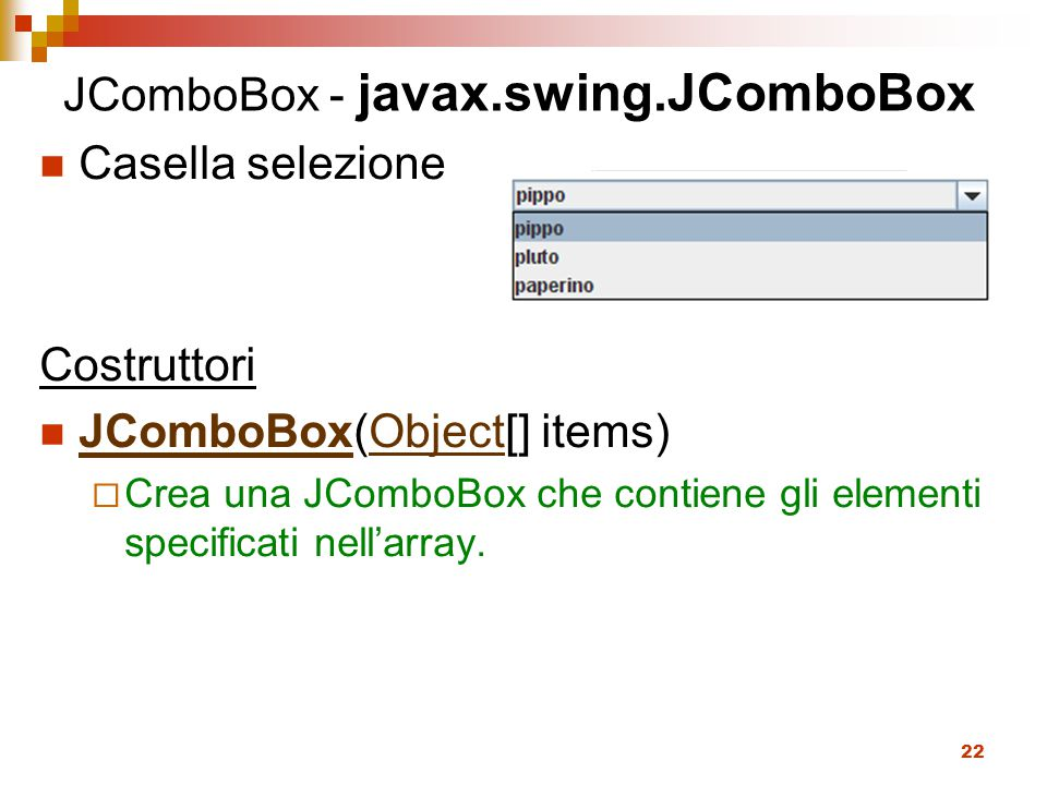 JComboBox - javax.swing.JComboBox