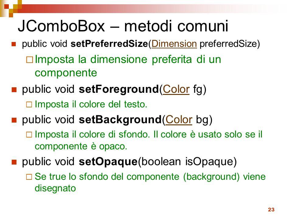 JComboBox – metodi comuni