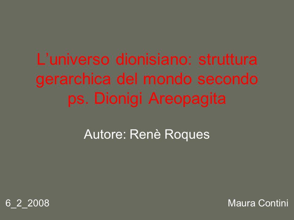 L'universo dionisiano: struttura gerarchica del mondo secondo ps