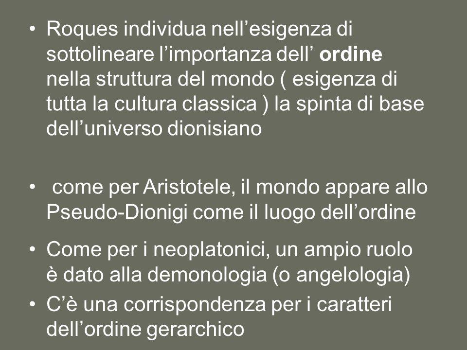Roques individua nell'esigenza di sottolineare l'importanza dell' ordine nella struttura del mondo ( esigenza di tutta la cultura classica ) la spinta di base dell'universo dionisiano