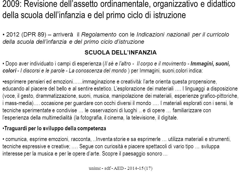 2009: Revisione dell'assetto ordinamentale, organizzativo e didattico della scuola dell'infanzia e del primo ciclo di istruzione