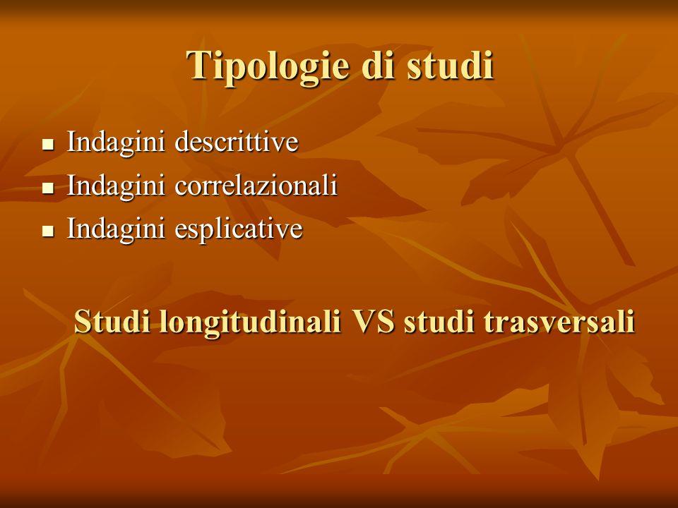 Studi longitudinali VS studi trasversali