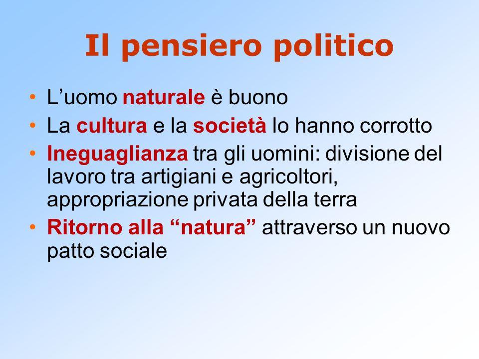Il pensiero politico L'uomo naturale è buono