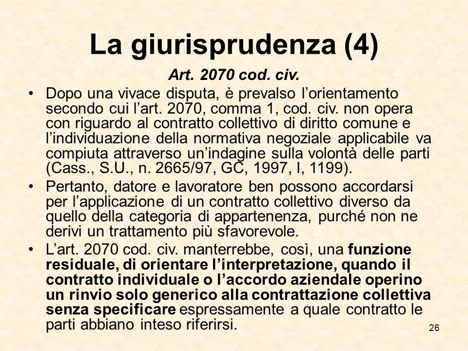 La giurisprudenza (4) Art. 2070 cod. civ.