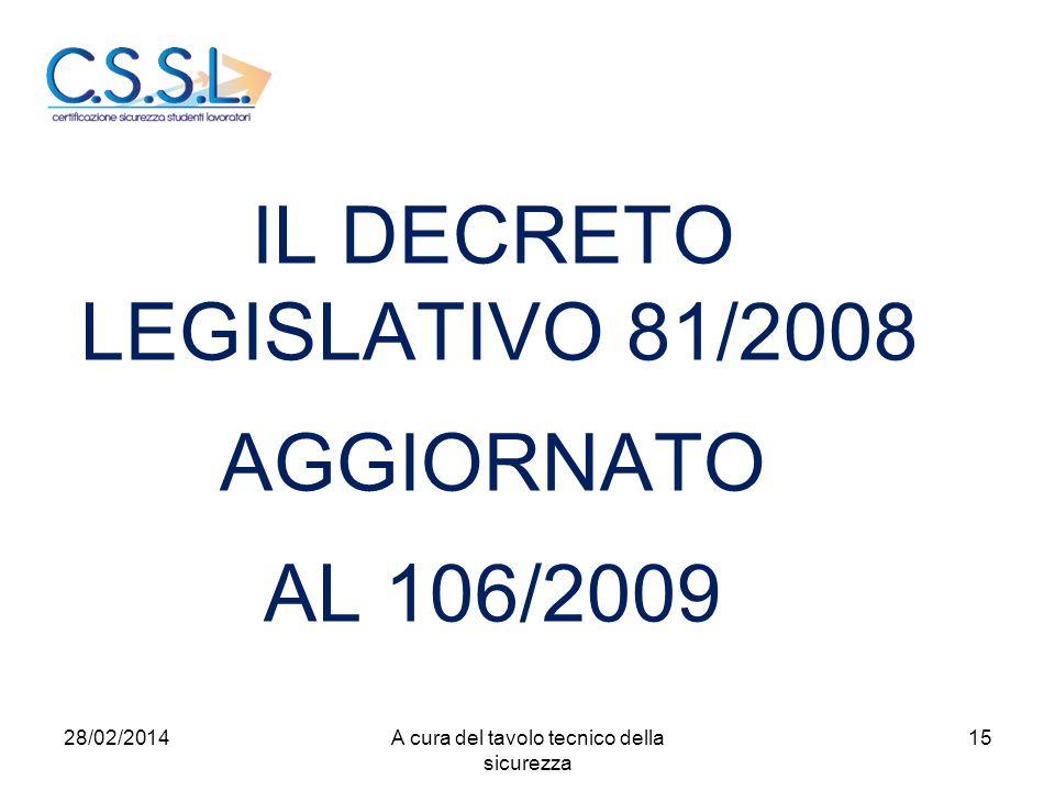 IL DECRETO LEGISLATIVO 81/2008 AGGIORNATO AL 106/2009