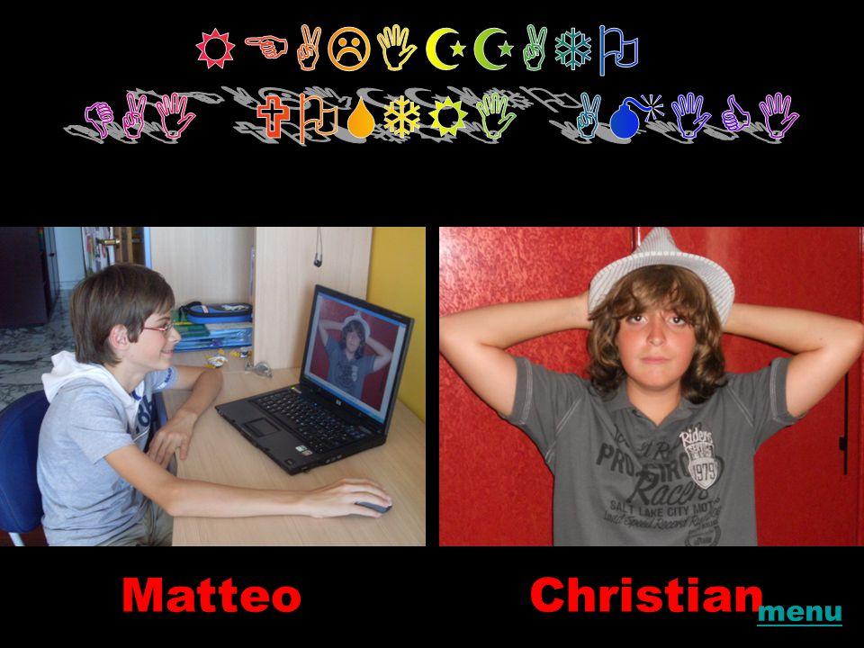 REALIZZATO DAI VOSTRI AMICI Matteo Christian menu