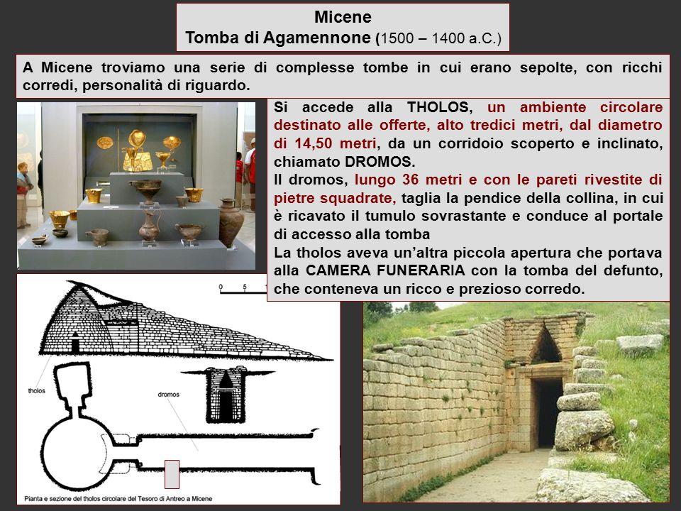 Tomba di Agamennone (1500 – 1400 a.C.)