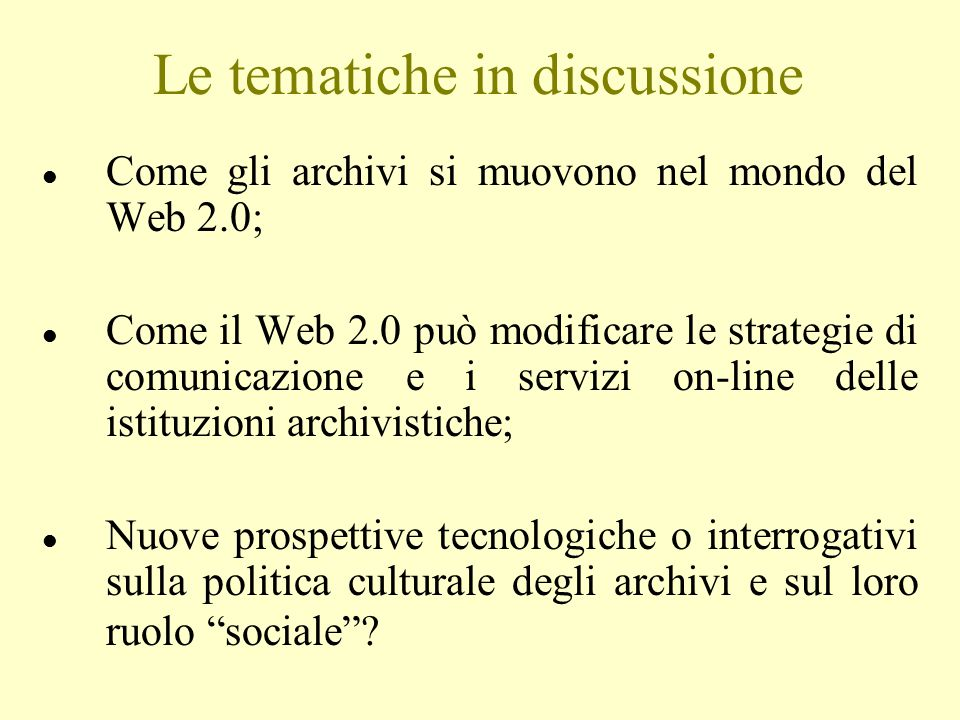 Le tematiche in discussione