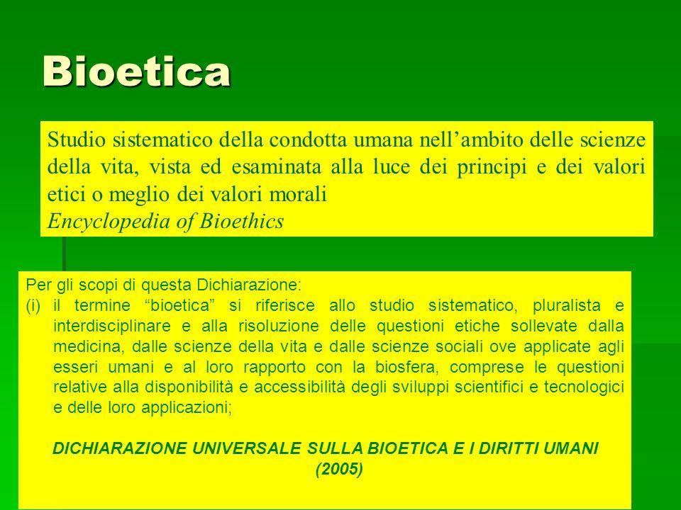 DICHIARAZIONE UNIVERSALE SULLA BIOETICA E I DIRITTI UMANI (2005)