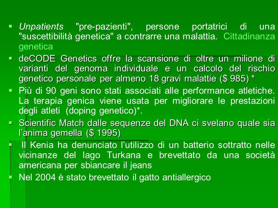 Unpatients pre-pazienti , persone portatrici di una suscettibilità genetica a contrarre una malattia. Cittadinanza genetica