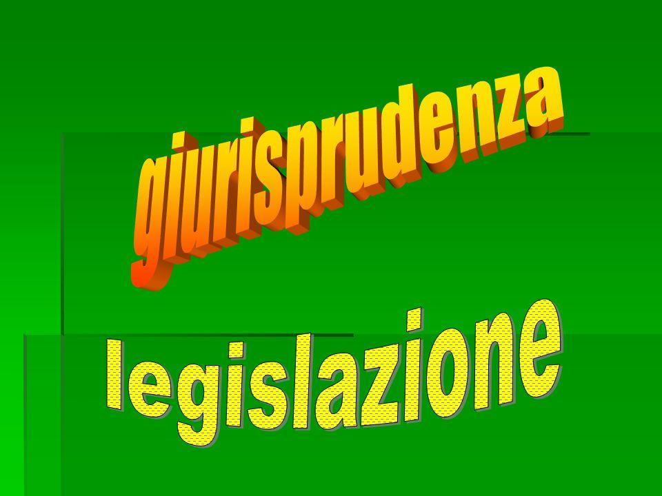 giurisprudenza legislazione