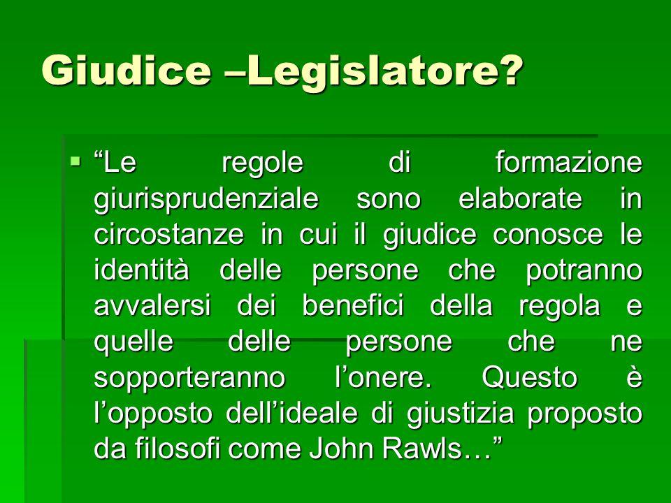Giudice –Legislatore