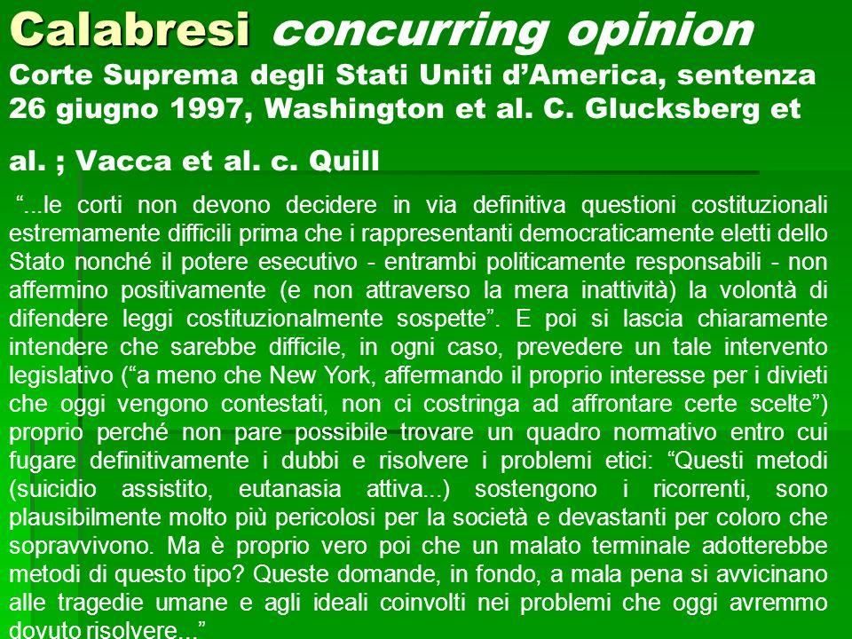 Calabresi concurring opinion Corte Suprema degli Stati Uniti d'America, sentenza 26 giugno 1997, Washington et al. C. Glucksberg et al. ; Vacca et al. c. Quill