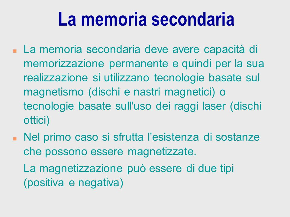 La memoria secondaria