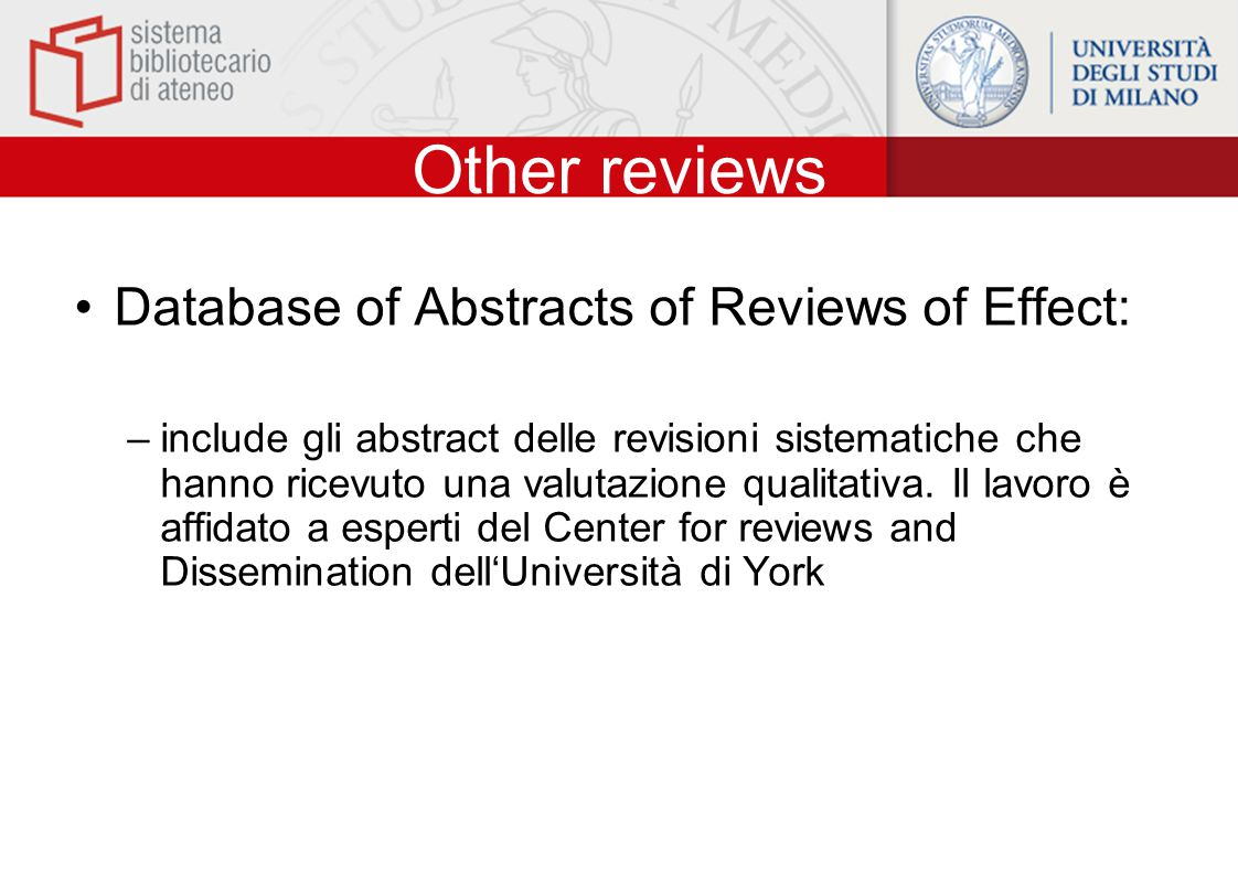 Other reviews Database of Abstracts of Reviews of Effect: