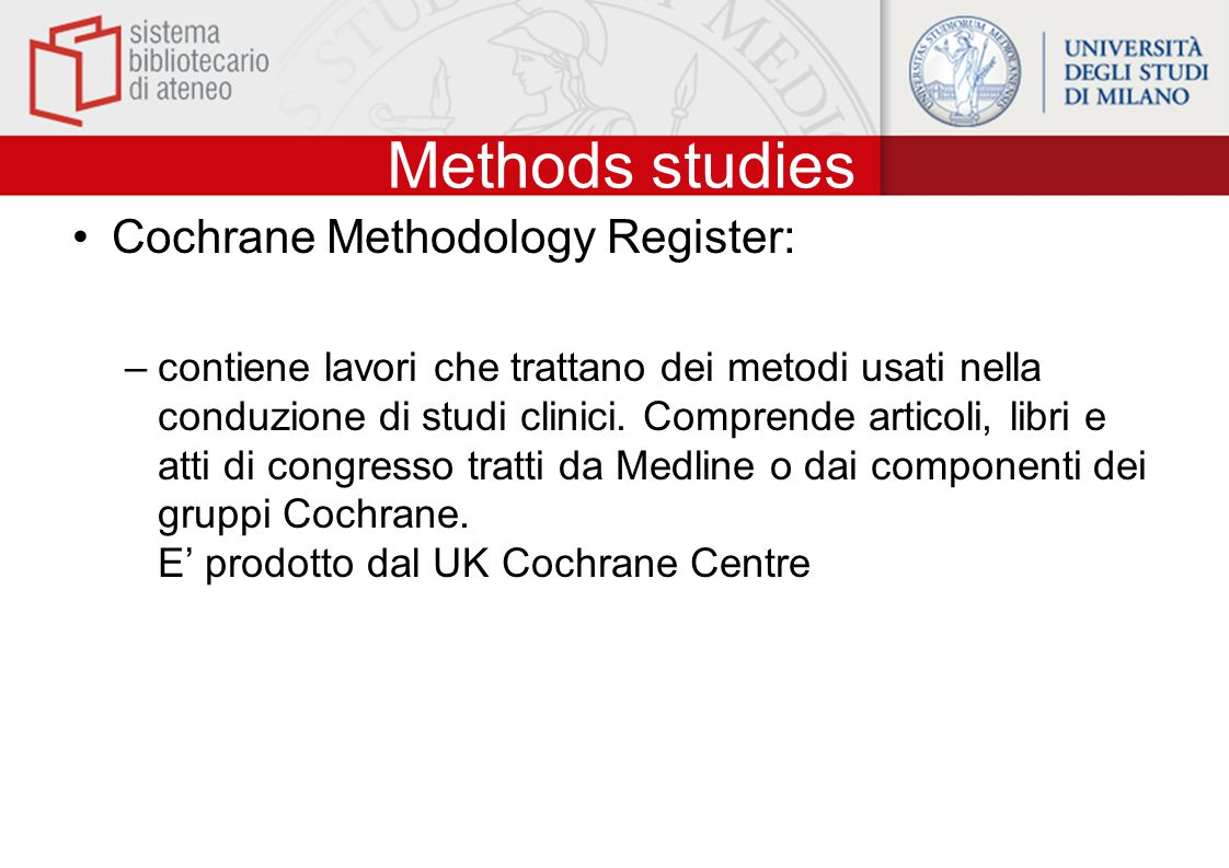 Methods studies Cochrane Methodology Register: