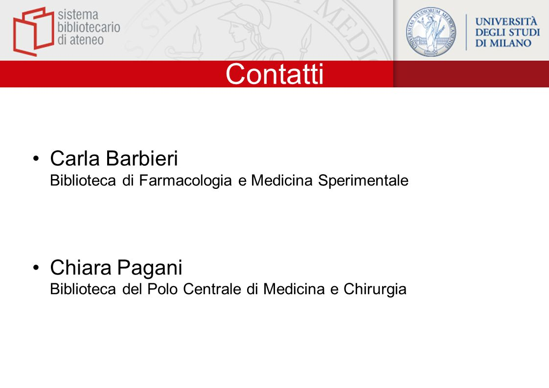 Contatti Carla Barbieri Biblioteca di Farmacologia e Medicina Sperimentale.