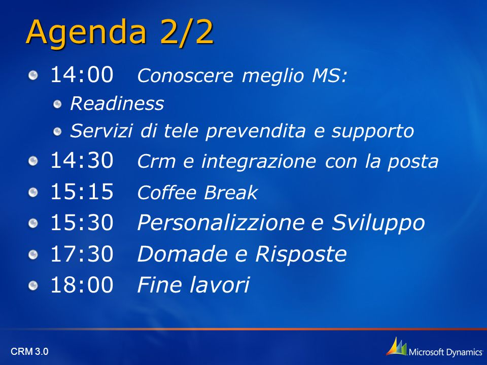 Agenda 2/2 14:00 Conoscere meglio MS: