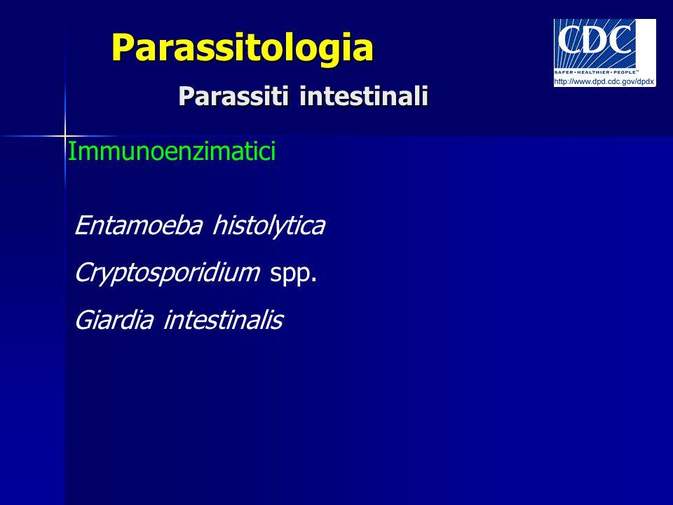 Parassitologia Parassiti intestinali