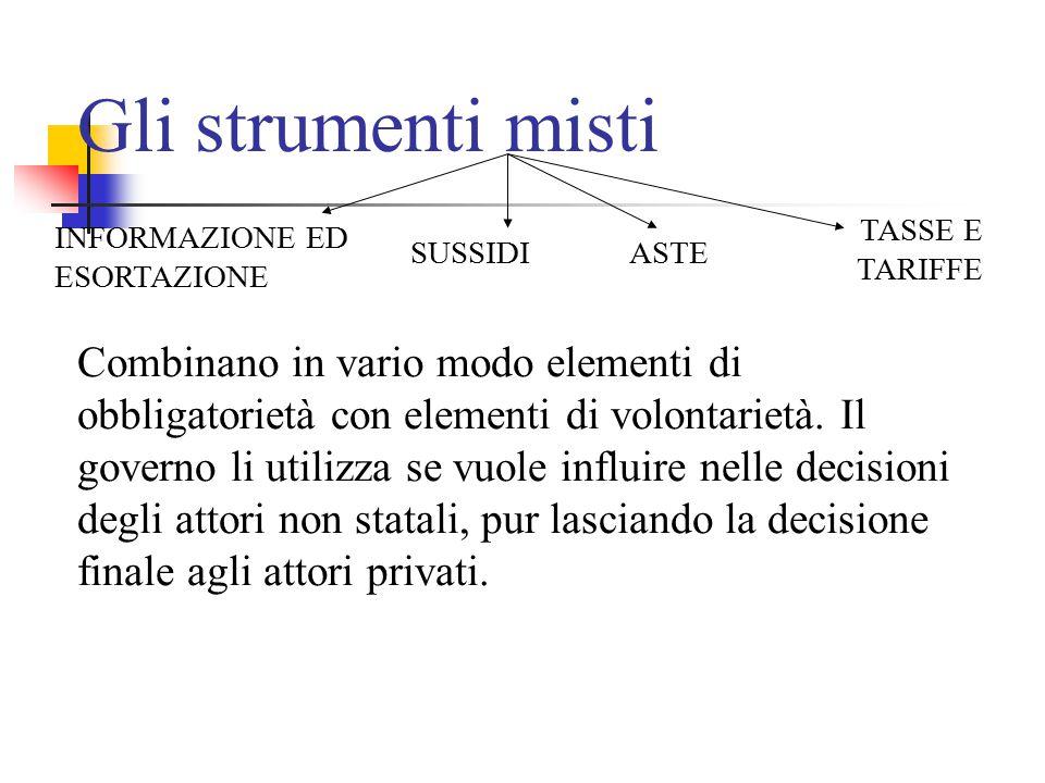 Gli strumenti misti TASSE E TARIFFE. INFORMAZIONE ED ESORTAZIONE.