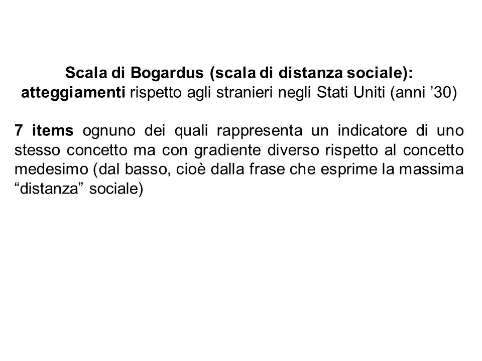 Scala di Bogardus (scala di distanza sociale): atteggiamenti rispetto agli stranieri negli Stati Uniti (anni '30)