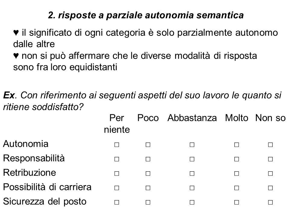 2. risposte a parziale autonomia semantica