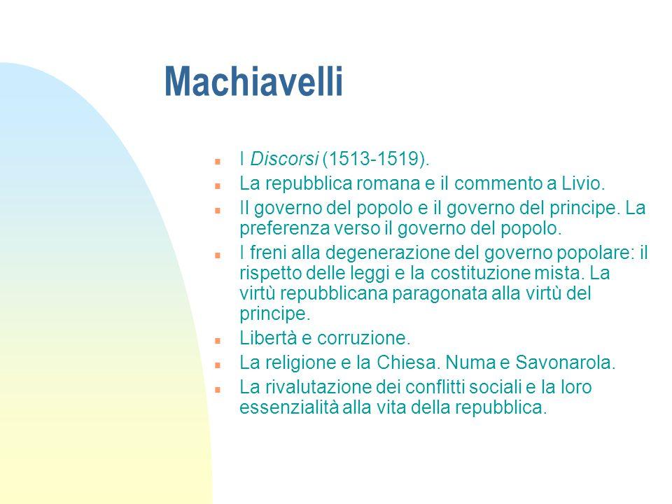 Machiavelli I Discorsi (1513-1519).