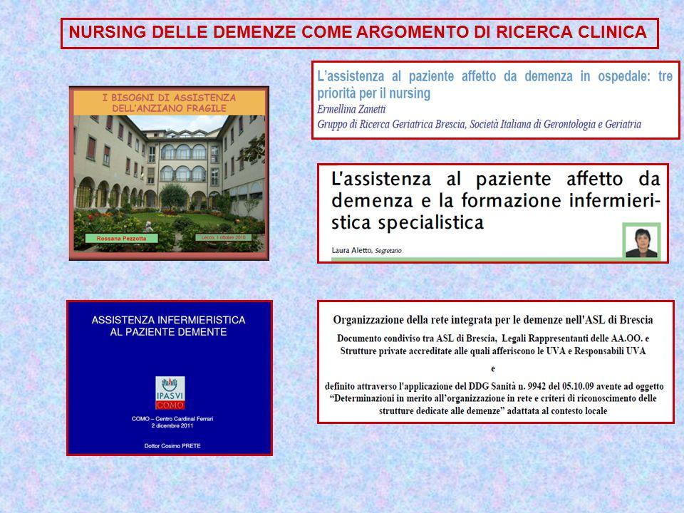 NURSING DELLE DEMENZE COME ARGOMENTO DI RICERCA CLINICA