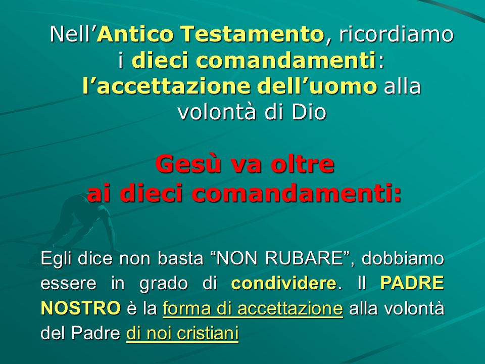ai dieci comandamenti: