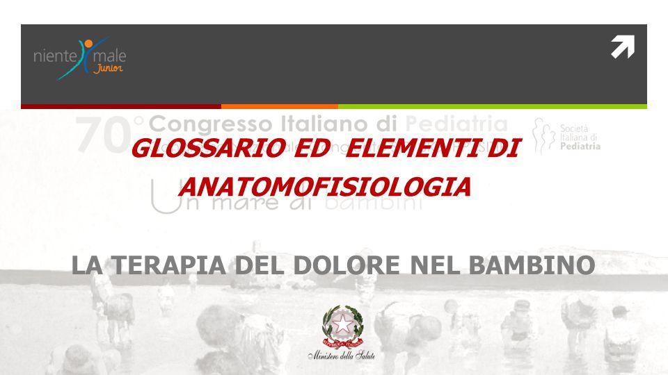 GLOSSARIO ED ELEMENTI DI ANATOMOFISIOLOGIA