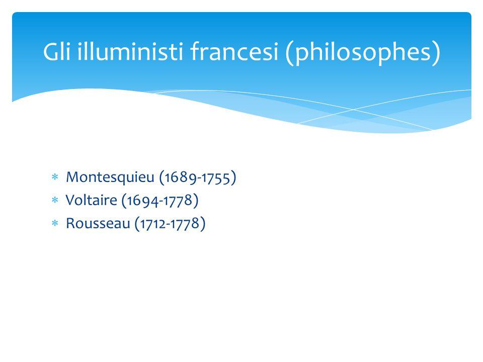 Gli illuministi francesi (philosophes)