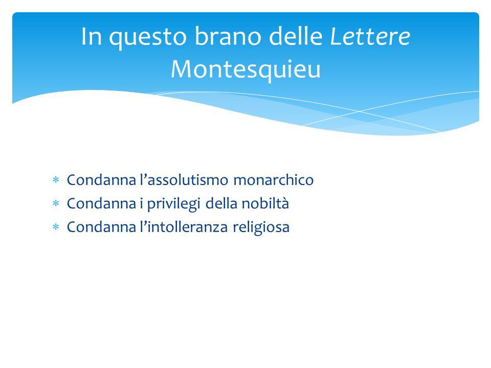 In questo brano delle Lettere Montesquieu