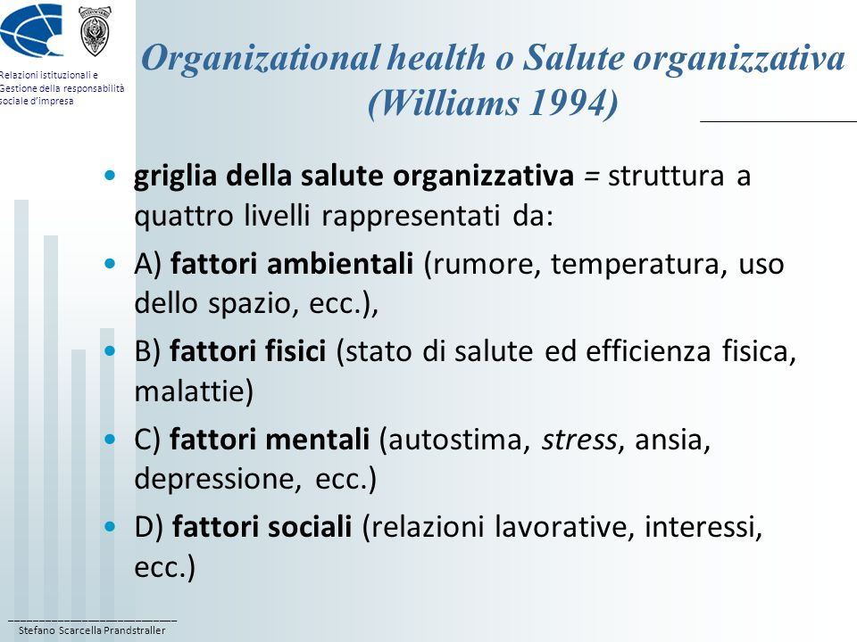 Organizational health o Salute organizzativa (Williams 1994)