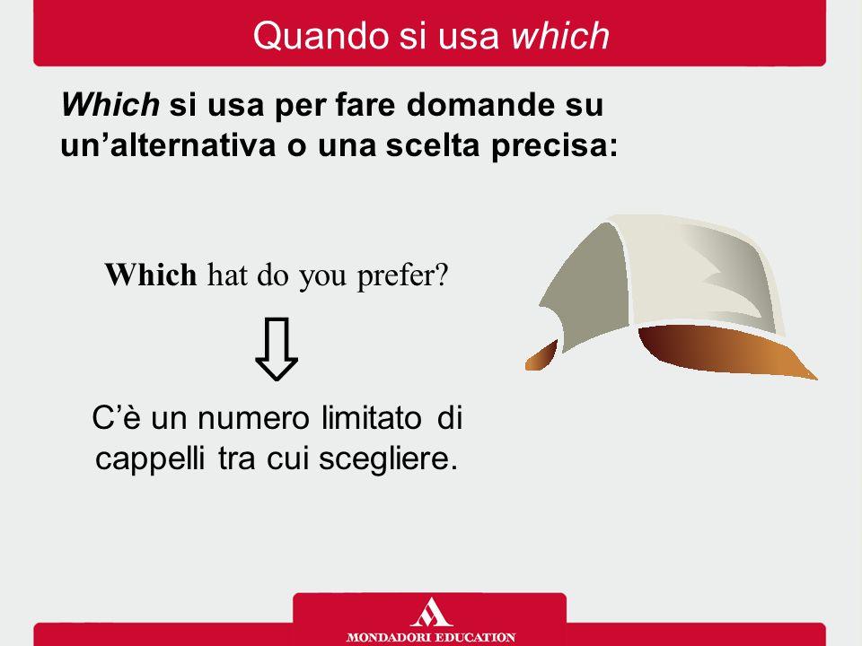 C'è un numero limitato di cappelli tra cui scegliere.