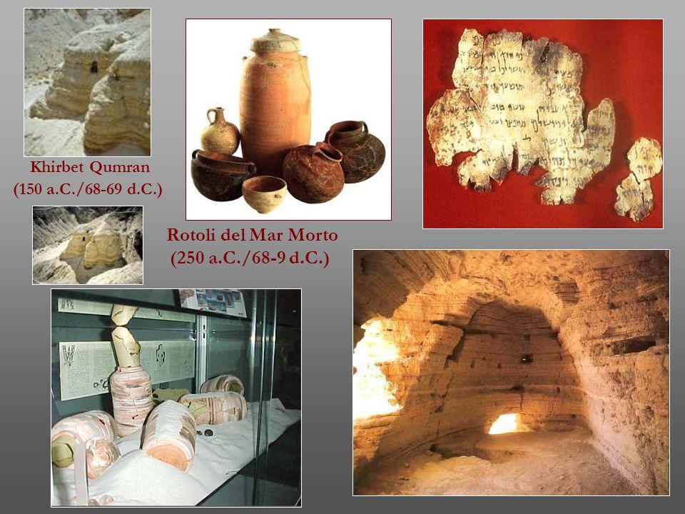 Rotoli del Mar Morto (250 a.C./68-9 d.C.)