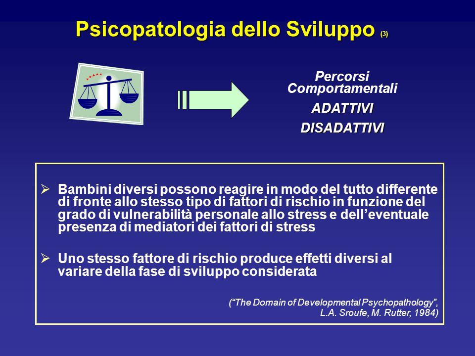 Psicopatologia dello Sviluppo (3) Percorsi Comportamentali