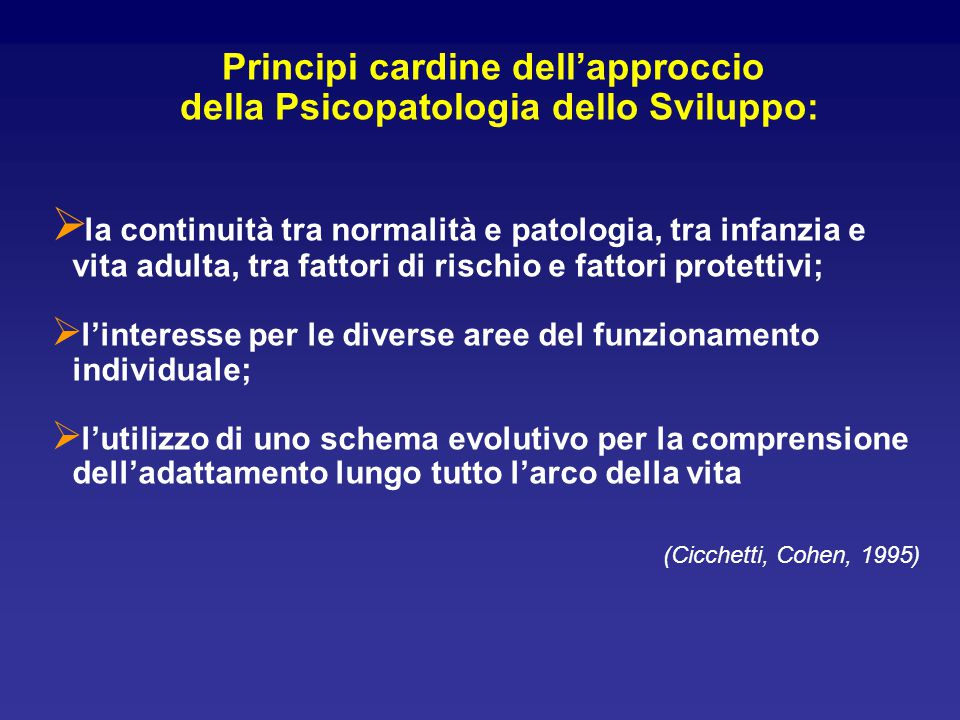 Principi cardine dell'approccio della Psicopatologia dello Sviluppo: