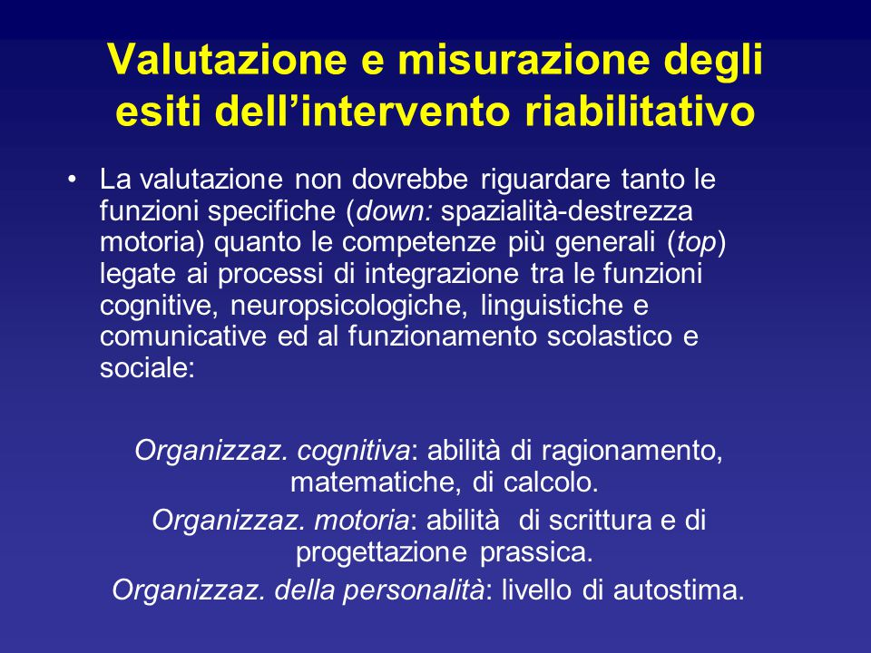Valutazione e misurazione degli esiti dell'intervento riabilitativo