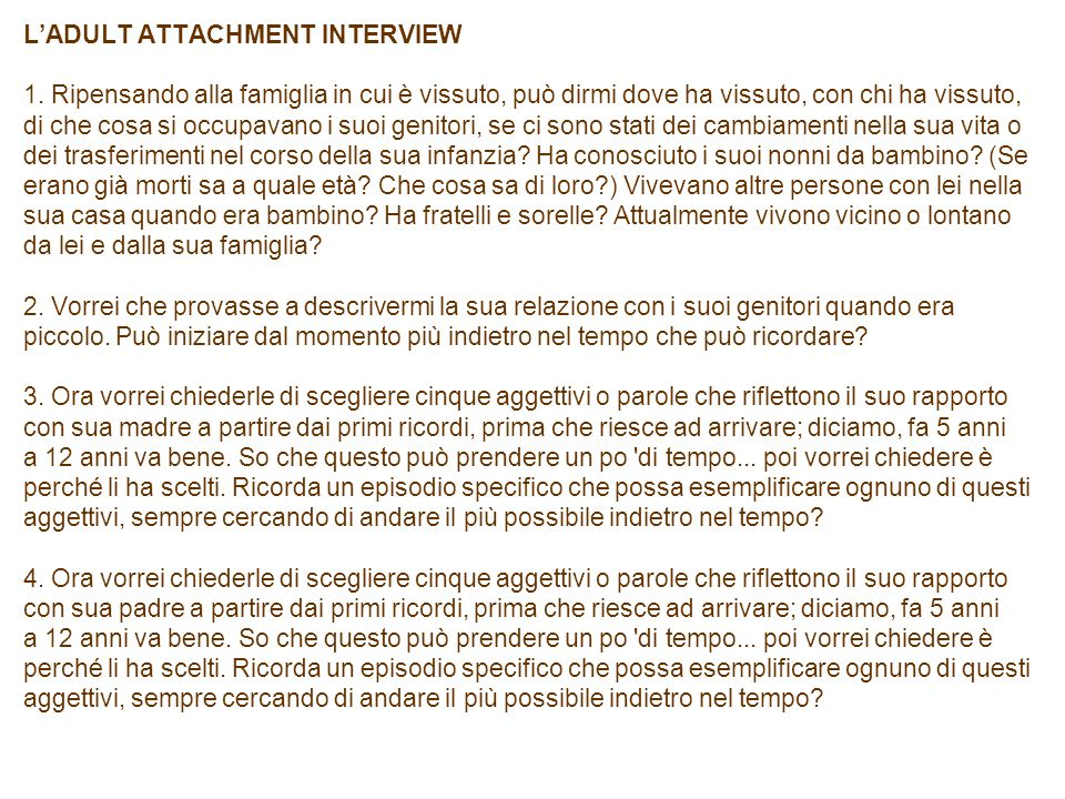 L'ADULT ATTACHMENT INTERVIEW 1