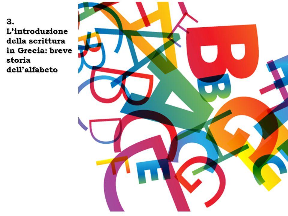 3. L'introduzione della scrittura in Grecia: breve storia dell'alfabeto
