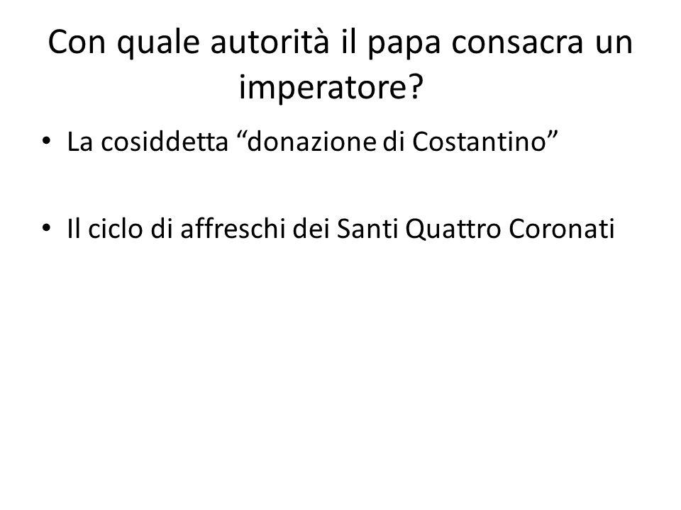 Con quale autorità il papa consacra un imperatore