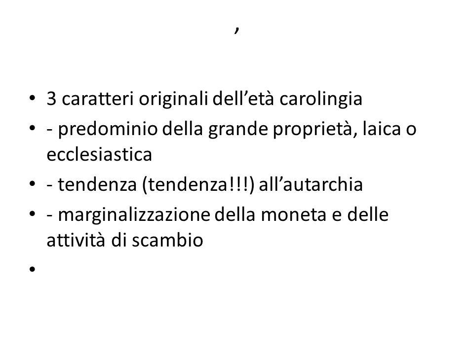 , 3 caratteri originali dell'età carolingia