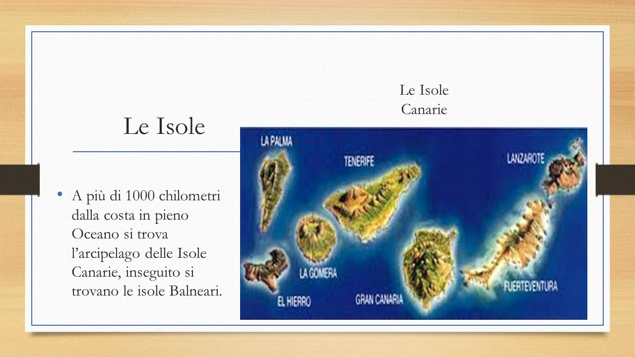 Le Isole Le Isole Canarie