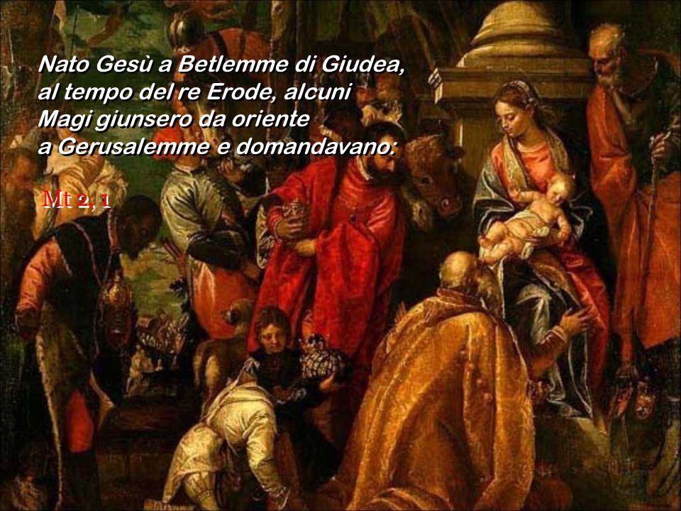 Nato Gesù a Betlemme di Giudea,
