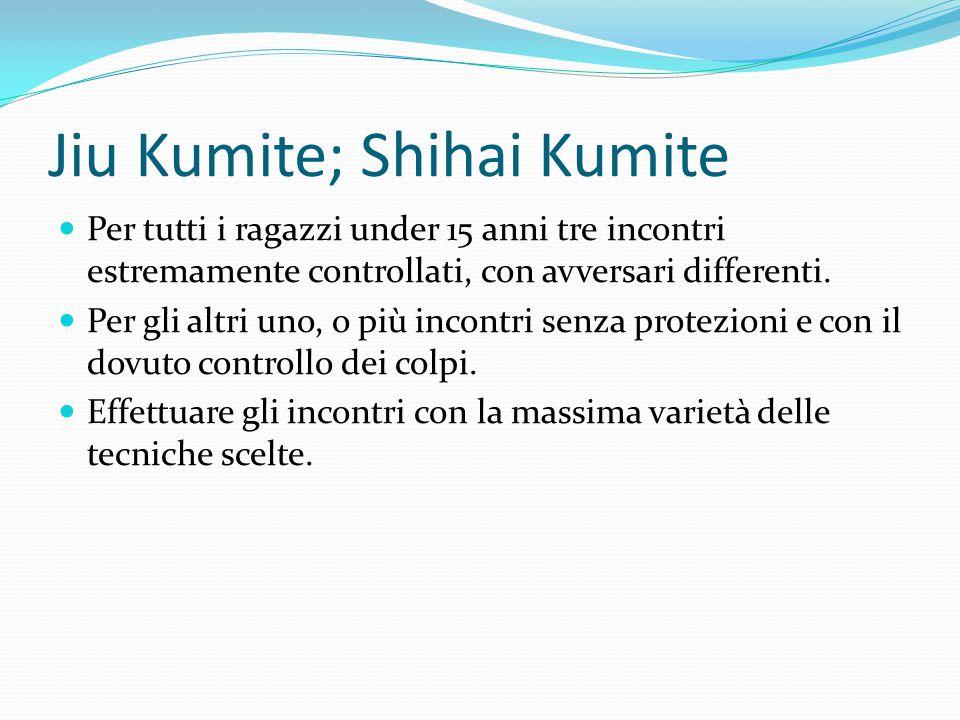 Jiu Kumite; Shihai Kumite
