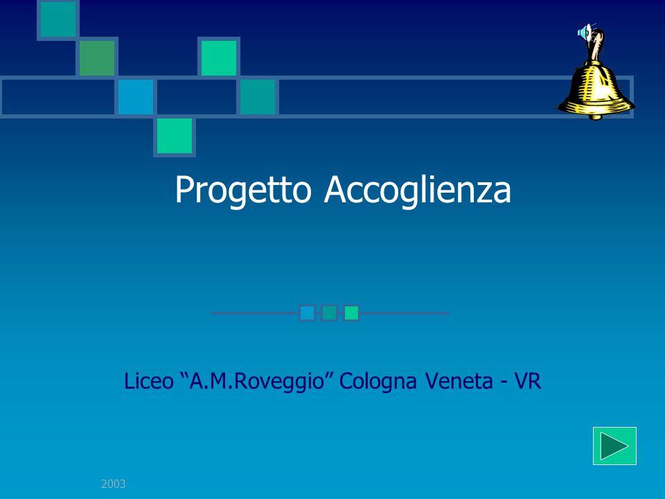 Liceo A.M.Roveggio Cologna Veneta - VR