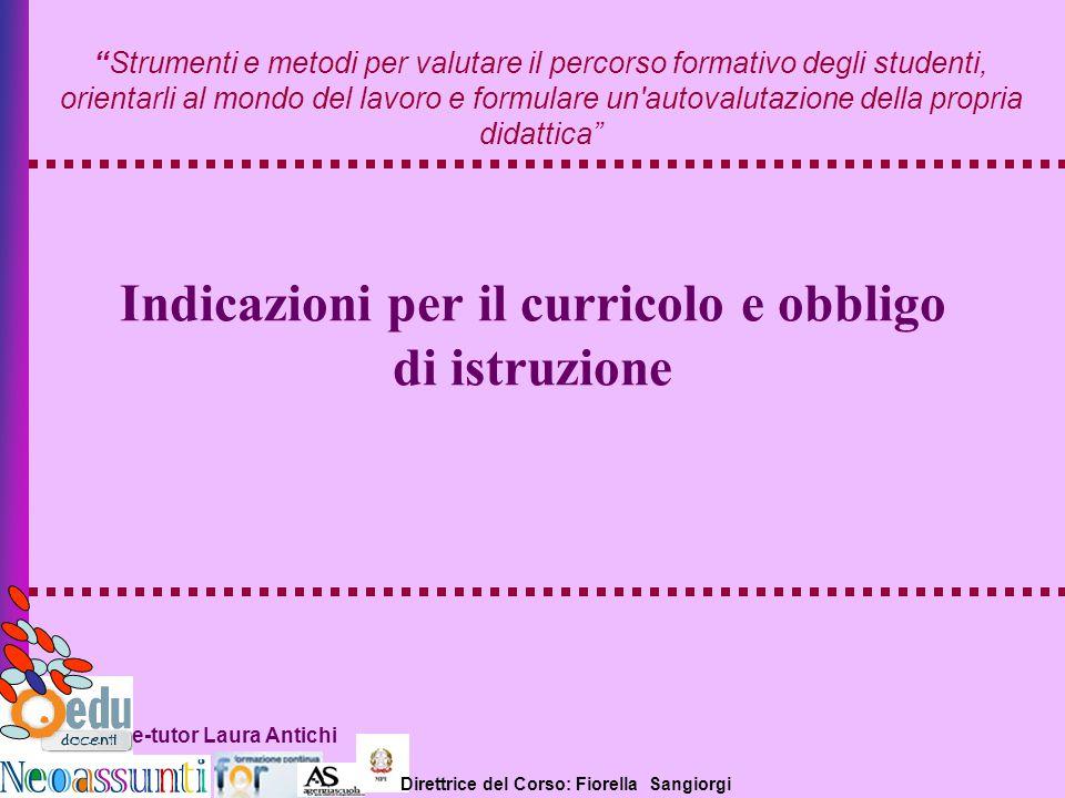 Indicazioni per il curricolo e obbligo di istruzione